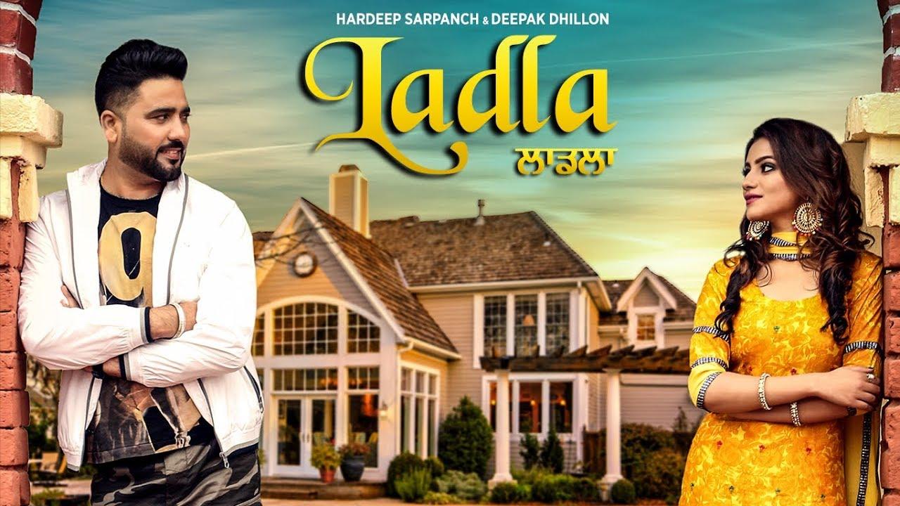 Ladla: Hardeep Sarpanch, Deepak Dhillon (Full Song) KV Singh | Babbu Brar | Latest Punjabi Song 2018 #1