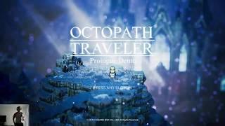 Octopath Traveler Prologue Demo Part 2 - Merchant, Sorcerer, Cleric, Hunter
