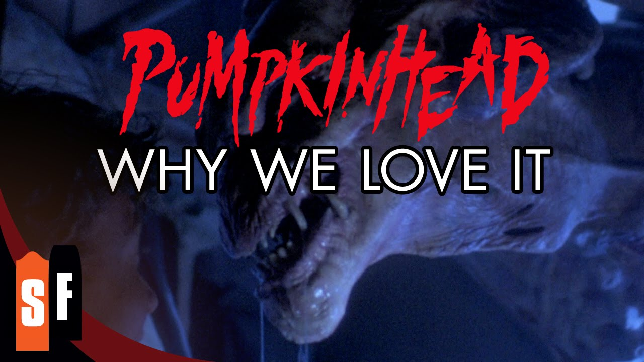 Pumpkinhead - Why We Love It