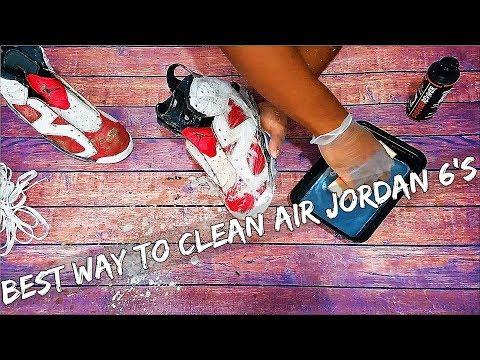BEST WAY TO CLEAN AIR JORDAN 6 !