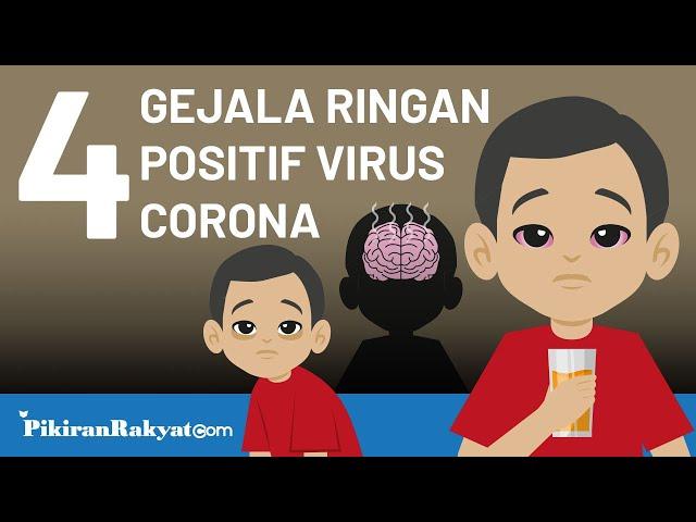 4 Gejala Ringan Positif Virus Corona yang Tidak Boleh Diabaikan