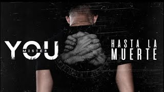 Mister You - Hasta la muerte (Audio)
