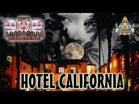 HOLTEL CALIFORNIA 2015 GRUPO ANONYMOUS LOS HACKERS DE LA CUMBIA