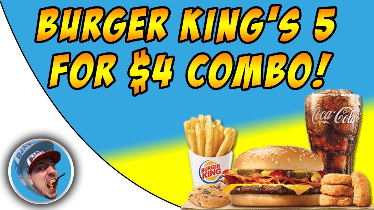 burger king s 5 for 4 food review youtube