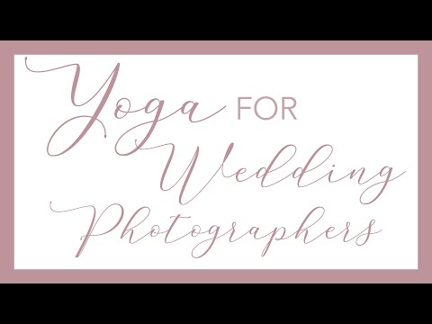 yoga-for-wedding-photographers-vol.-1
