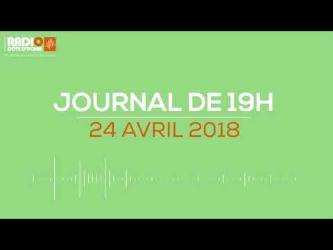 Le journal de 19H00 DU 24 avril 2018-Radio Côte d'Ivoire