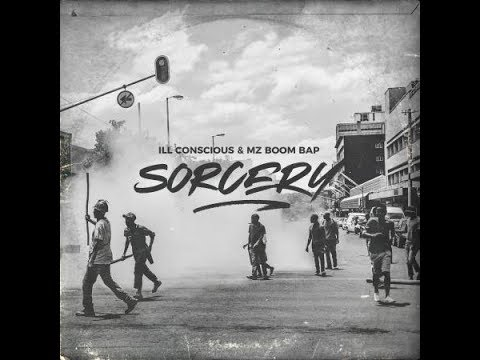 Ill Conscious & Mz Boom Bap - Sorcery (Full Album) [2018]