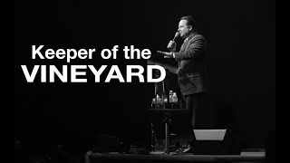 2017 08 30 - Keeper of the Vineyard