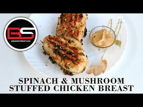 Spinach & Mushroom Stuffed Chicken Breast | Chef Nalin Jha | Bodyandstrength.com