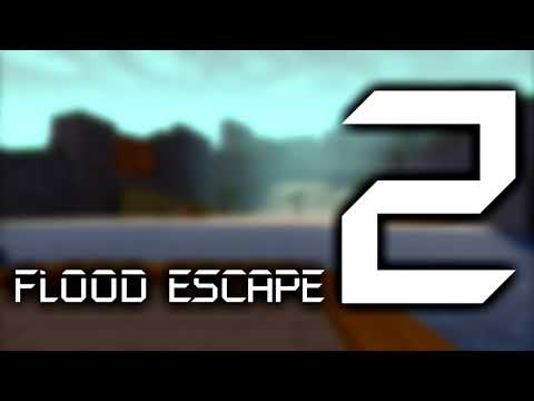 Flood Escape 2 OST  - Flood Island