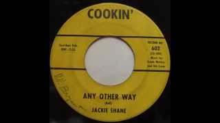 little Jackie Shane - Any Other Way