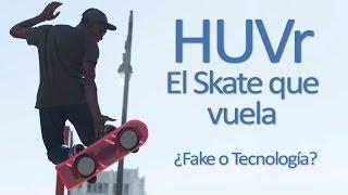 HUVr: El Skate volador de Back to the Future ¿Verdad o mentira?