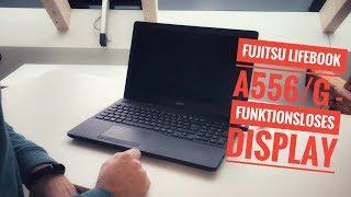 Fujitsu LifeBook A556/G - Funktionsloses Display