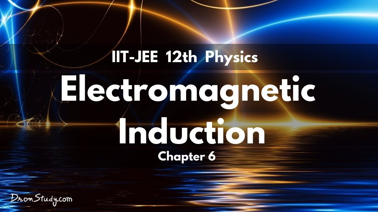 Chapter Notes: Electromagnetic Induction & Alternating
