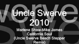Marlena Shaw   Mike James   California Soul Uncle Swerve Remix