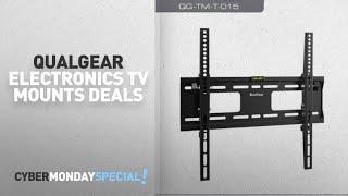 Walmart Top Cyber Monday QualGear Electronics TV Mounts Deals: QualGear QG-TM-T-015 Universal
