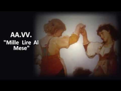 AA.VV. - Mille Lire Al Mese (Video karaoke)