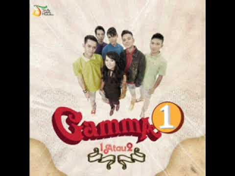 (FULL ALBUM) Gamma1 - 1 Atau 2 (2012)