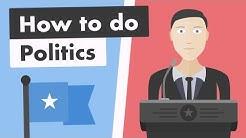 How To Do Politics