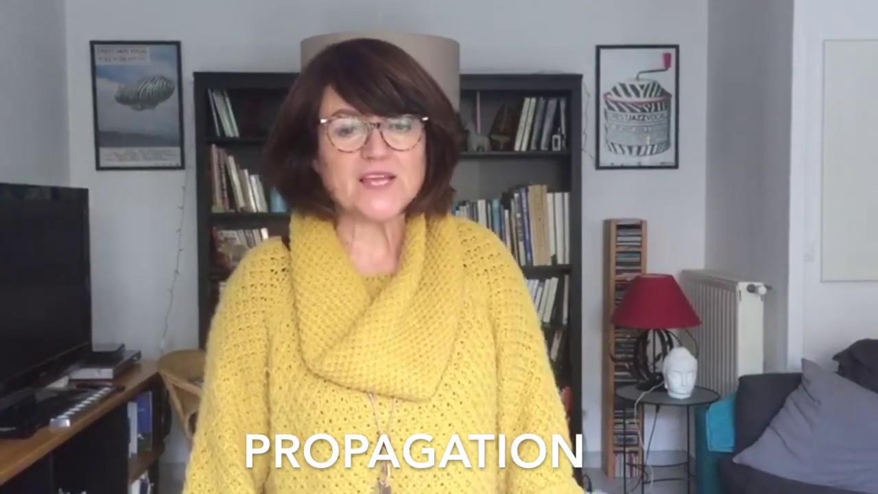 Un mot, une explication : PROPAGATION