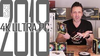 4K Ultra Gaming PC 2018 #3 Neue Corsair LL120 RGB Lüfter / Selber zusammenbauen für Anfänger