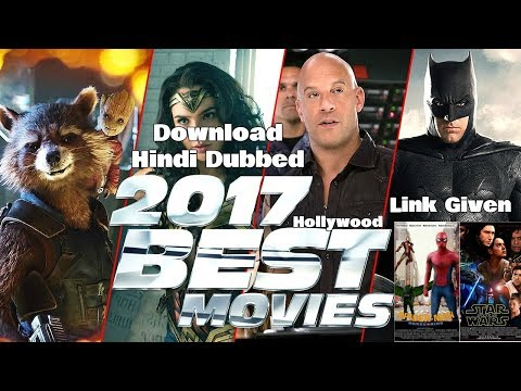 How To Download 2017 Latest Hollywood Movies In Hindi Dubbed