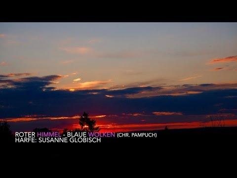 Harp - Harfe - Roter Himmel - Blaue Wolken (Musik: Christoph Pampuch; Harfe: Susanne Globisch)