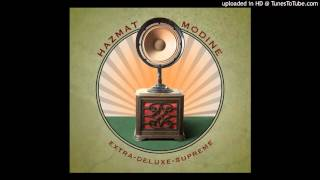 Hazmat Modine - Up & Rise (HD)