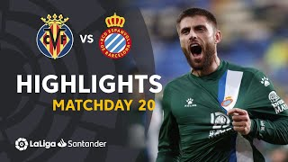 Highlights Villarreal CF vs RCD Espanyol (1-2)