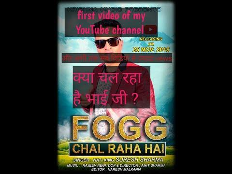 fogg chal raha hai himachali song