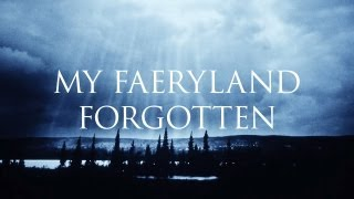 Watch Dark Tranquillity My Faeryland Forgotten video