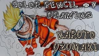 Color Pencil Drawing (speed) #7: Naruto Uzumaki (Naruto)