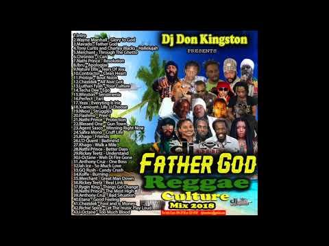 Dj Don Kingston Father God Reggae Culture Mix 2018