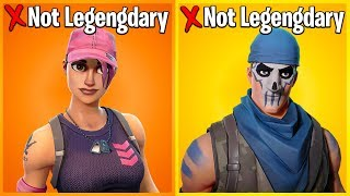 10 SKINS THAT SHOULD NOT BE LEGENDARY IN FORTNITE