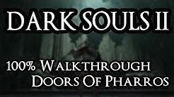 Dark Souls 2 100% Walkthrough #17 Doors Of Pharros (All Items & Secrets)
