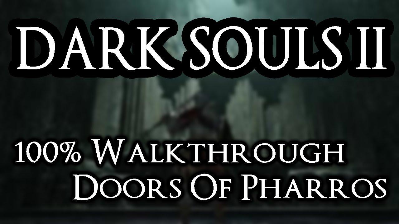 Dark Souls 2 100% Walkthrough #17 Doors Of Pharros (All Items \u0026 Secrets) - YouTube  sc 1 st  YouTube & Dark Souls 2 100% Walkthrough #17 Doors Of Pharros (All Items ...