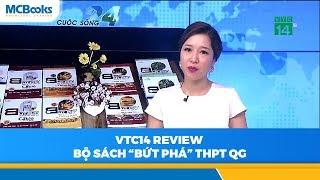 VTC14 review Bộ sách Bứt phá điểm thi THPT Quốc gia