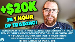 +$20k in 1 Hour of Trading! | Ross's Trade Recap