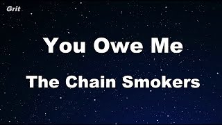You Owe Me - The Chainsmokers Karaoke 【With Guide Melody】 Instrumental