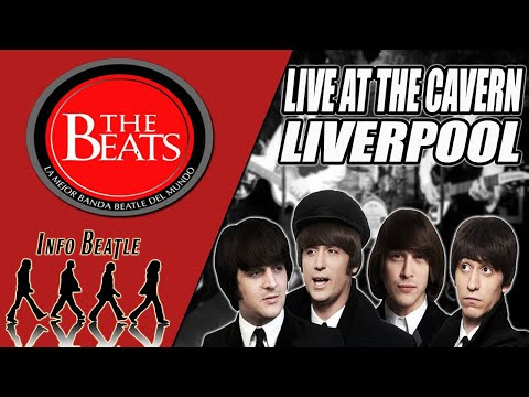 THE BEATS - Beatles Tribute Band Live At The CAVERN CLUB LIVERPOOL | Info Beatle
