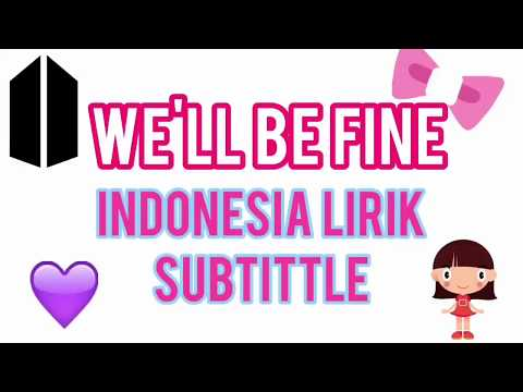 [INDOSUB] We'll be fine - Gracie ft Army