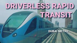 DRIVERLESS RAPID TRANSIT OF DUBAI METRO | GJ OVILLE