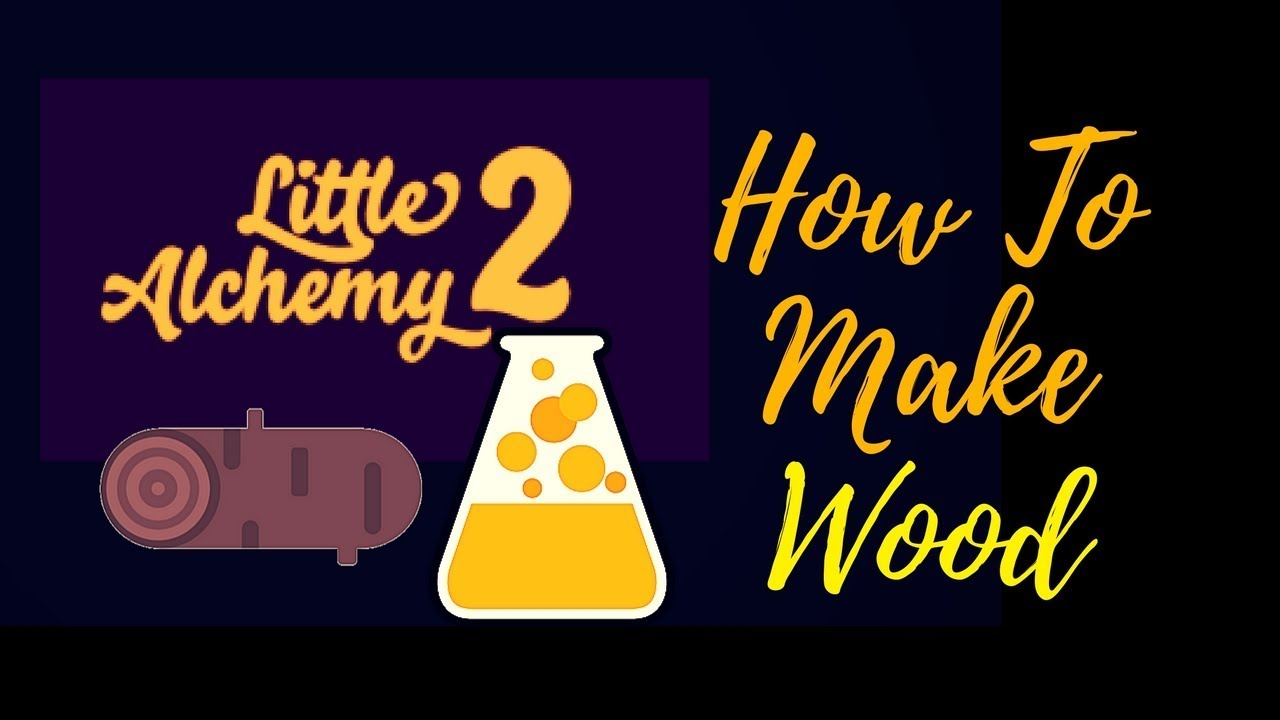 Little Alchemy 2-How To Make Wood Cheats & Hints - YouTube