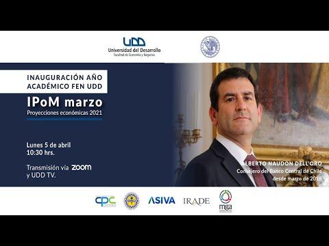 Inauguración año académico FEN UDD: Presentación IPoM marzo 2021
