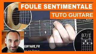 "Alain Souchon ""Foule Sentimentale"" Tuto Guitare"