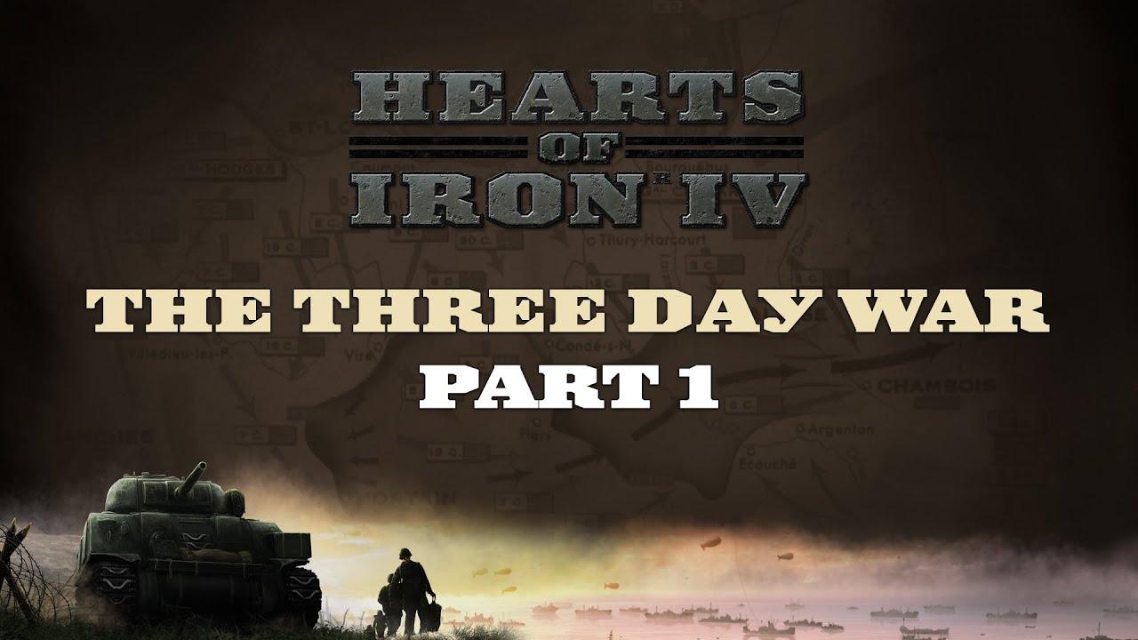 Hoi Iv The Three Day War Part 1