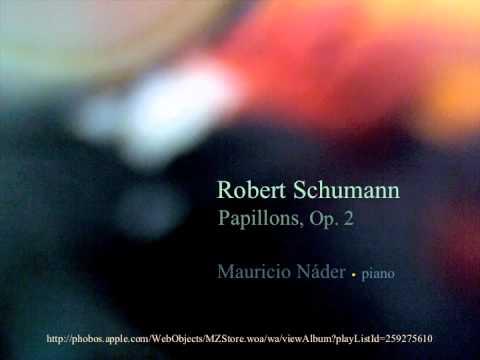 Robert Schumann: Papillons, Op. 2. Mauricio Nader, piano