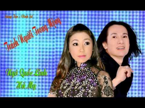 Trách Người Trong Mộng ( New ) Ngô Quốc Linh  - Hà My