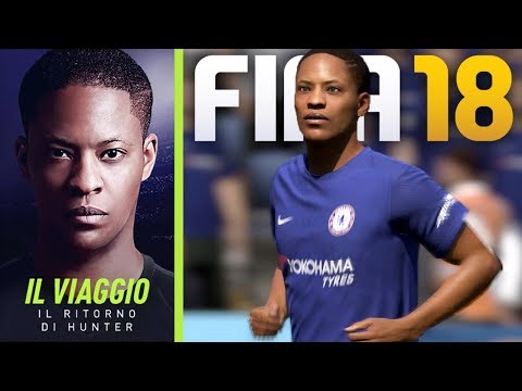 FIFA 18 THE JOURNEY: IL RITORNO DI HUNTER DEMO GAMEPLAY ITA - HUNTER COSA FARAI??