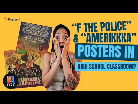 """""""F The Police"""" & """"AmeriKKKa"""" Posters in High School Classroom? Will & Amala LIVE"""